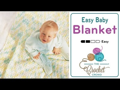 How to Crochet Easy Baby Blanket