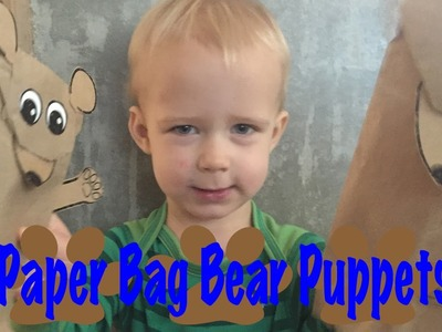Paper Bag Bear Puppet Craft for Toddlers - Logan's Life
