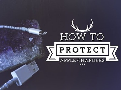♥ DIY Hack: Protect your apple chargers I DIYourApps ♥