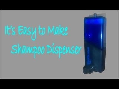 DIY Homemade : make a Shampoo. Soap Dispenser