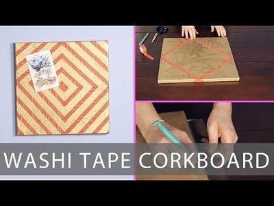 DIY Washi Tape Cork Board- Room Decor