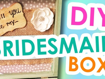 DIY Bridesmaid Invitation Boxes | Wedding Crafts.Gift
