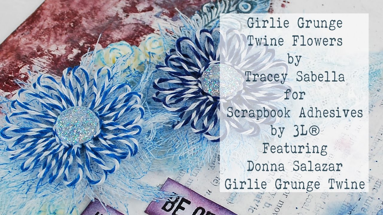 DIY Girlie Grunge Twine Flower Tutorial for Scrapbook Adhesives by 3L and Donna Salazar