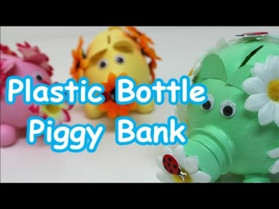 DIY Piggy Bank Ideas Cute Plastic Bottle Piggy Bank Recycled Bottles Crafts