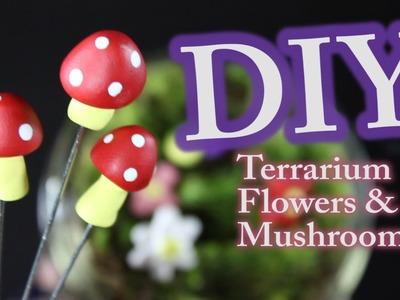 DIY Terrarium Flowers and Mushrooms