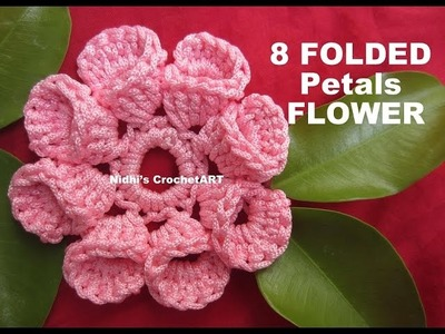How To Crochet- 8 FOLDED Petals FLOWER Tutorial