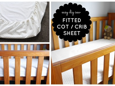 {Step-by-Step Sewing} DIY Baby Cot. Crib Fitted Sheet Tutorial