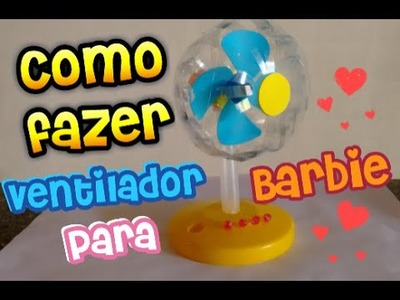 DIY-Como fazer ventilador para Barbie.How to make a fan for Barbie doll.