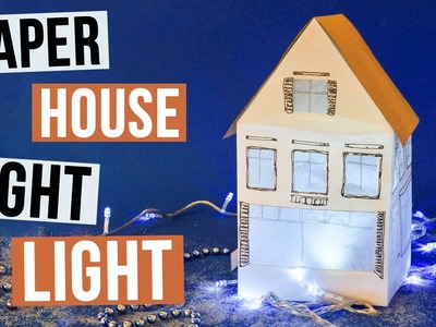 DIY Paper House Night Light