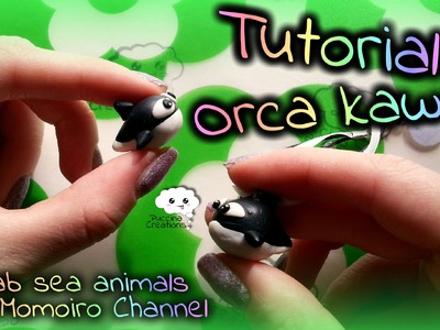 """DIY Tutorial Orca. collab Momoiro Channel """"Sea Animals"""" (Fimo.Polymer Clay) 