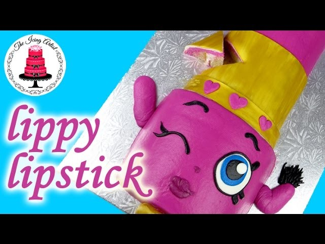 Easy Lippy Lipstick Shopkins Character Cake - How To With The Icing Artist