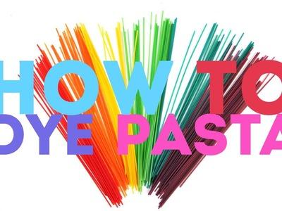 How to Dye Pasta | CREATIVE BASICS Episode 5