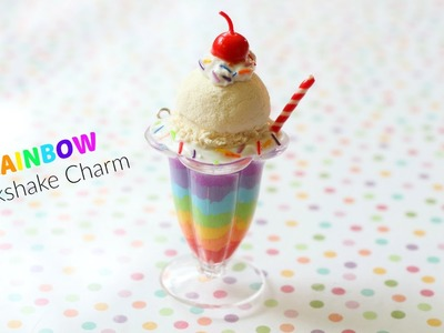 How to Make a Mini Rainbow Milkshake Charm