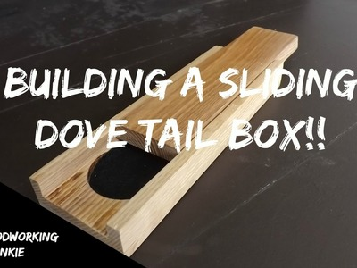 How to make a sliding dove tail box. Pen Holder
