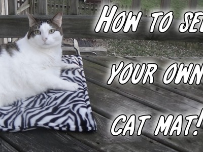 How to sew a cat mat   * easy begginer project*