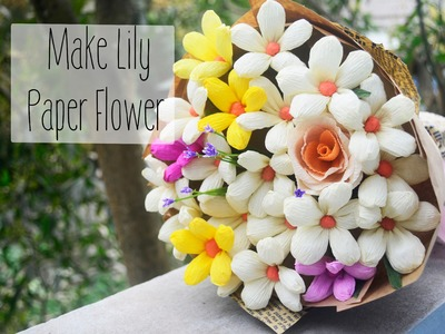 Lily Paper flower tutorial- Easy DIY Paper lily