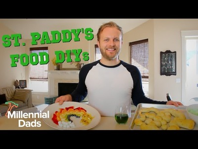 ST. PATRICK'S DAY RECIPES! | DIY | Millennial Dads