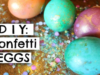 DIY Confetti Eggs | Easter Tutorial