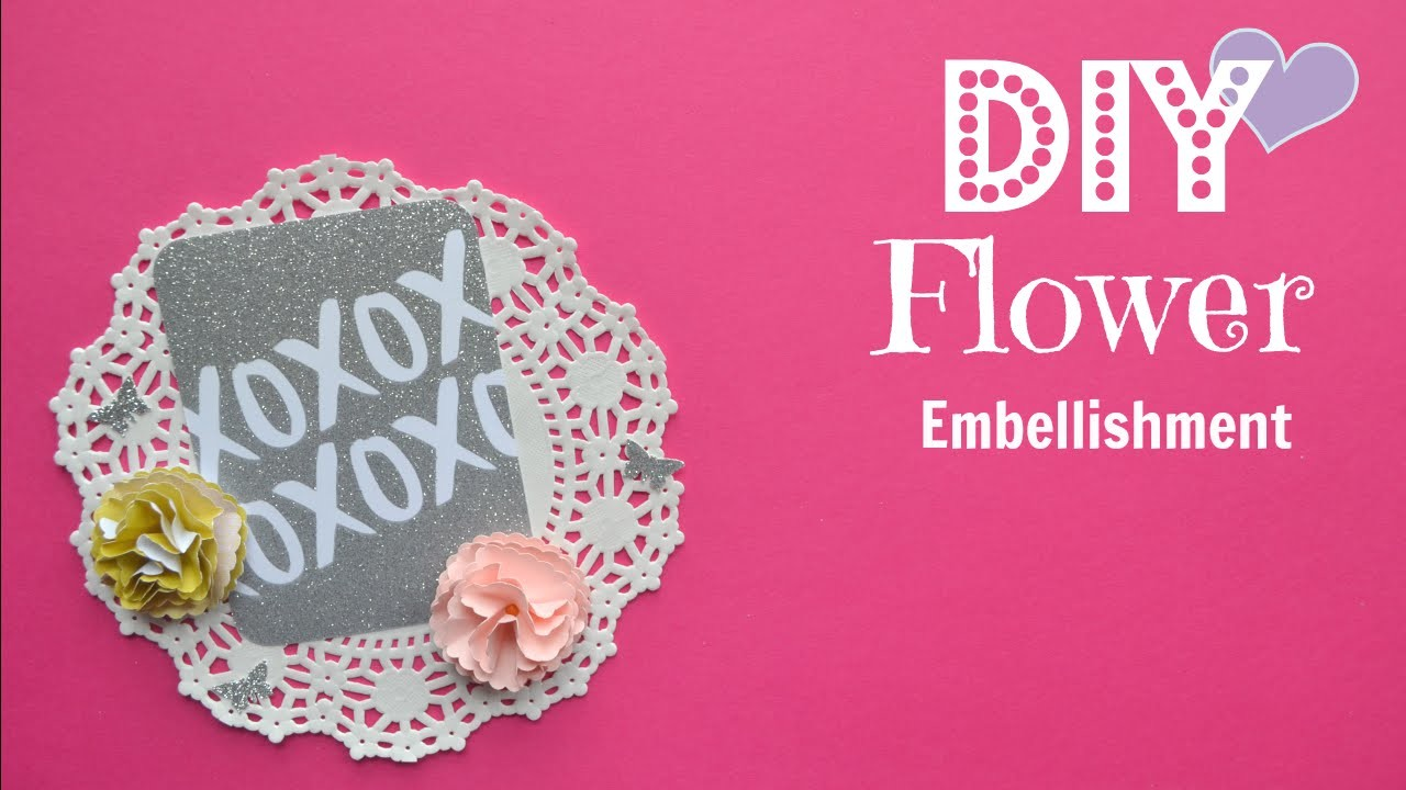 DIY Flower Embellishment - Build Your Stash #5