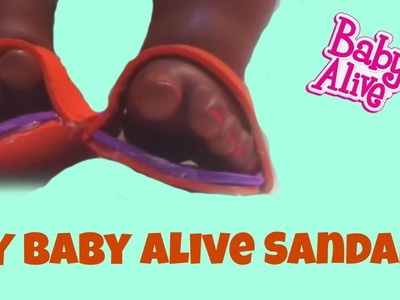 DIY How to Make Baby Alive Sandals