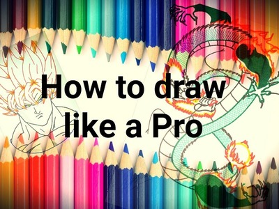 How to draw like a pro