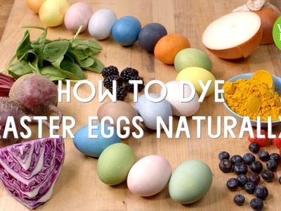 How to Dye Easter Eggs Naturally l Whole Foods Market