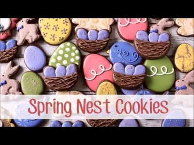 How to Make a Decorated Nest Cookie for Spring