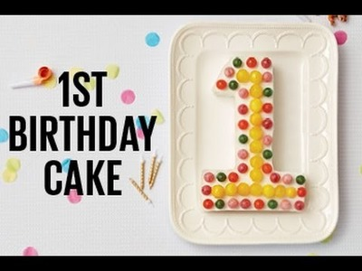 How to make a first birthday cake