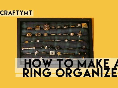 How to Make a Ring Organizer | #CraftyMT