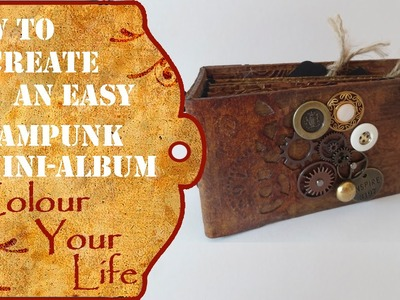 How to make an easy paper roll steampunk mini album