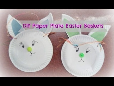 How to make bunny paper plate easter baskets. Easy easter baskets