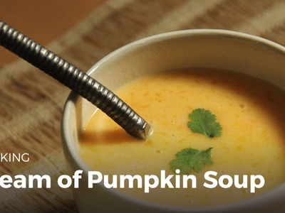 How to Make Cream of Pumpkin Soup