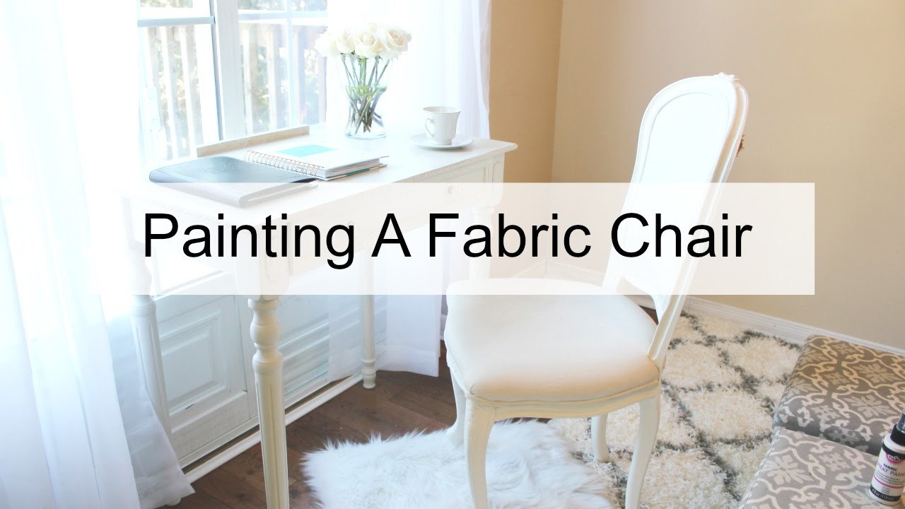 How To Paint A Fabric Chair
