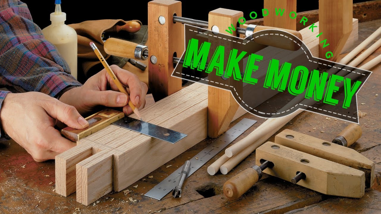 How To Start A Woodworking Business + Projects And Plans