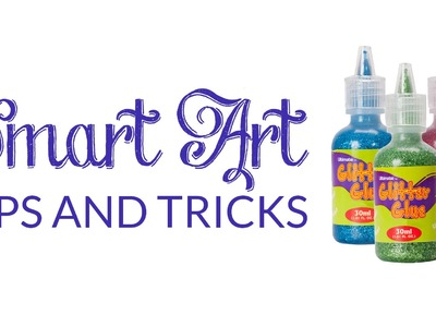Smart Art Tips: How To Use Glitter Glue