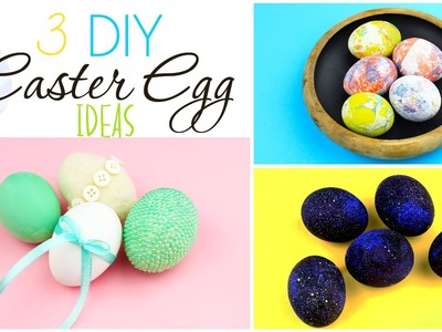 3 DIY Easter Egg Decorating Ideas