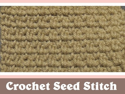 Crochet Seed Stitch