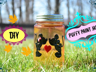 DIY Crafts: Puffy Paint Jar