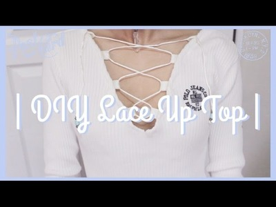 DIY Lace Up Top    With Customizable Laces