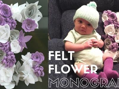 DIY no-sew fabulous felt flower monogram
