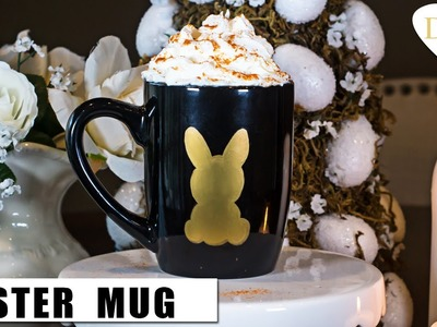 Easter DIY Decor Bunny Mug & Perfect Easter DIY Gifts | Add Easter Treats inside! 2016