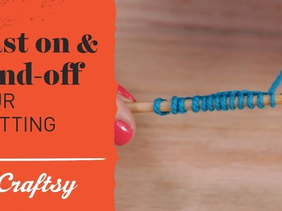 How to Cast On & Bind Off Knitting 4 Ways
