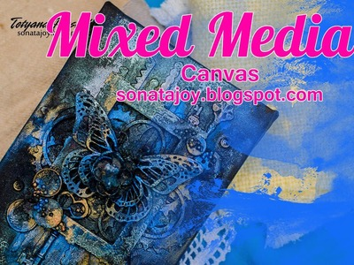 How to Create Amazing Mixed Media Canvas. Step-by-step tutorials. Scraps of Darkness