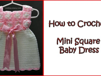 How to Crochet Mini Square Baby Dress