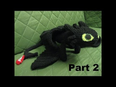 How To Crochet Toothless Part 2