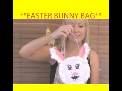 How to Make an Easter Bunny Bag