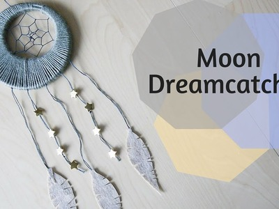 How to Make Moon Dreamcatcher