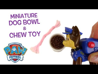 Miniature Dog  Food Bowl and Toy for Chase from Paw Patrol DIY Tutorial