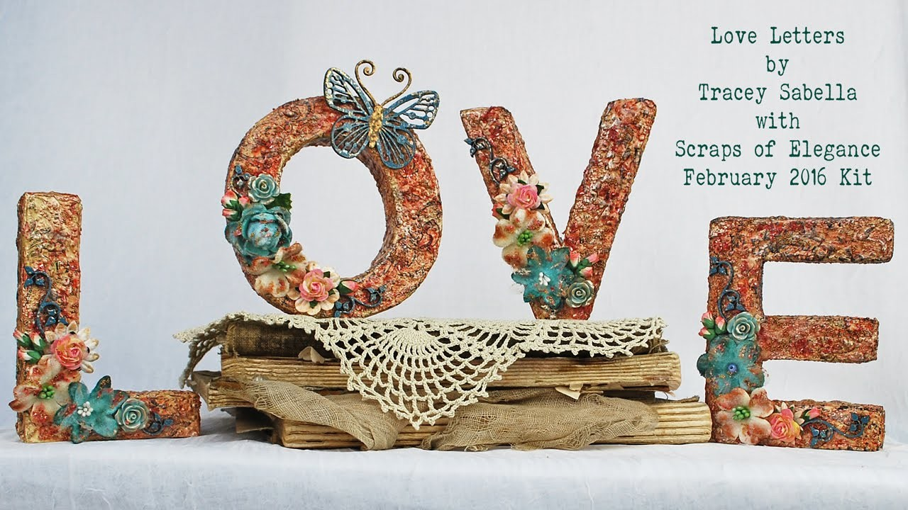 Scraps of Elegance February 2016 Kit DIY Mixed Media Home Decor - Papermania 3D Letters