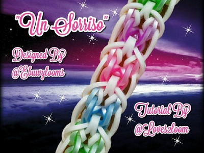 """Un Sorriso"" Hook Only Bracelet.Rainbow Loom How To Tutorial"